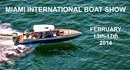 Statement at the Miami International Boat Show, February 13-17, 2014